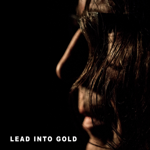 Lead into Gold - The Sun Behind the Sun