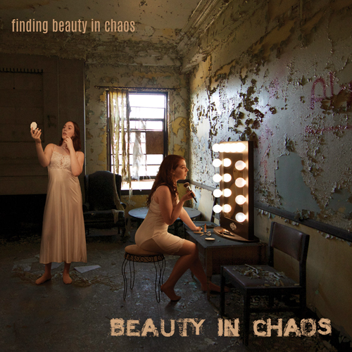 Beauty in Chaos - Finding Beauty in Chaos