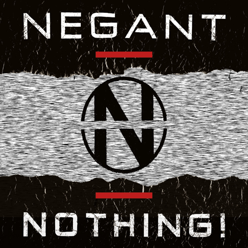 Negant - NOTHING!