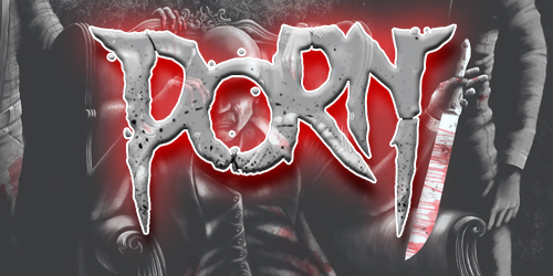 PORN - The Darkest of Human Desires-Act II