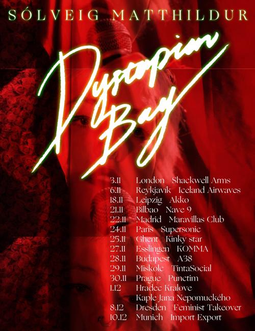 Sólveig Matthildur - Dystopian Boy Tour