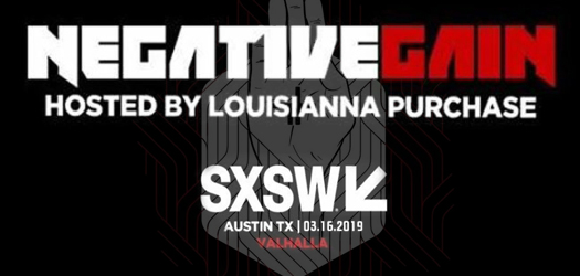 Negative Gain Productions announces second annual SXSW showcase