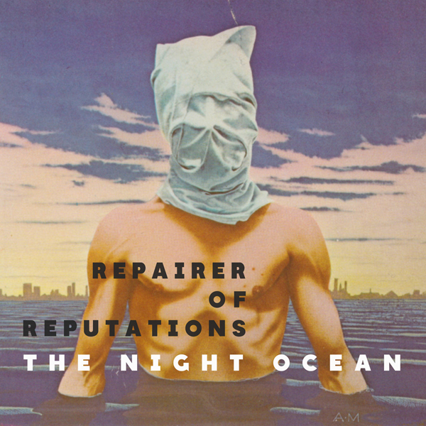 Repairer of Reputations - The Night Ocean