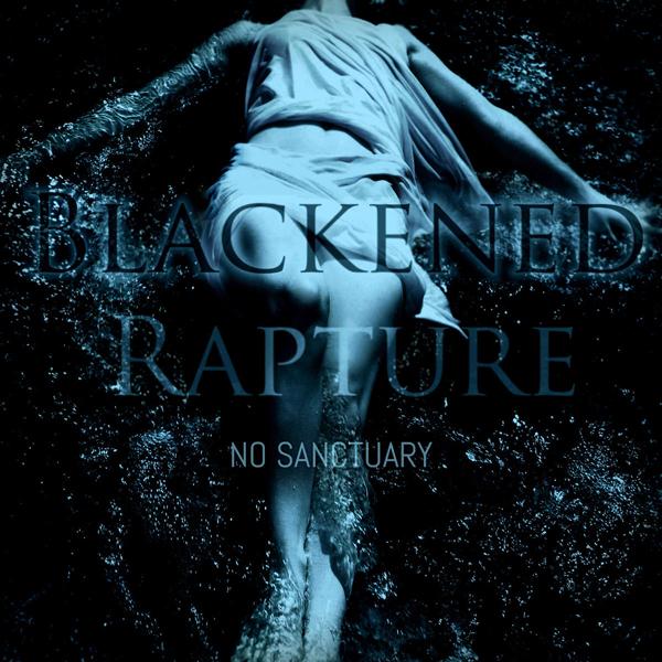 Blackened Rapture - No Sanctuary EP