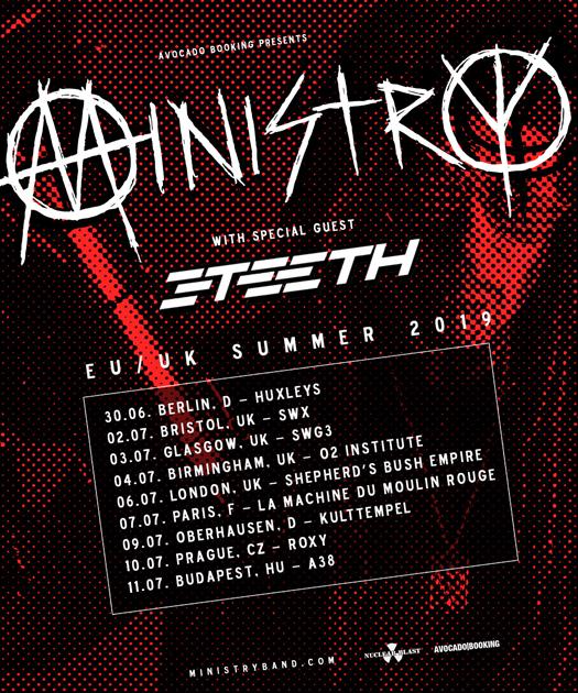 MINISTRY / 3TEETH - U.K. & European Tour, Summer 2019