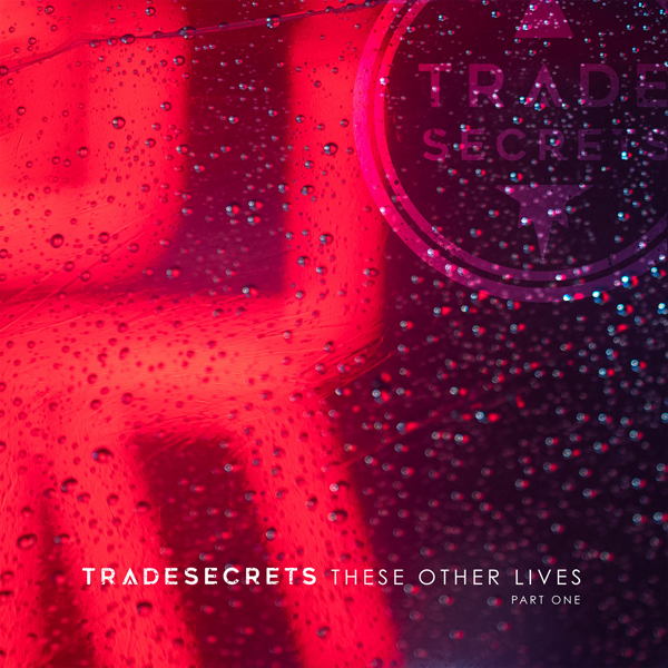 ReGen Exclusive: Trade Secrets offers stream of latest EP, first ...